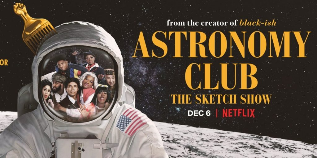 Astronomy Club On Netflix Is Dope AF