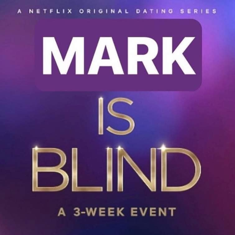 mark is blind meme
