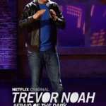 Trevor Noah Afraid of the Dark