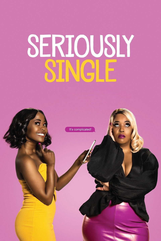 seriously single netflix comedy movie